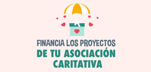 Financia los proyectos de tu asociación caritativa