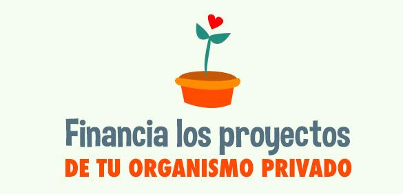 Financia los proyectos de tu organismo privado